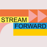 Stream Forward