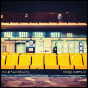 CD Cover der Band The Air we Breathe